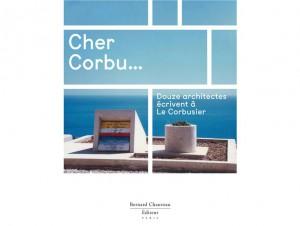 Lettres à Le Corbusier…