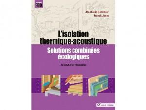Isolation thermique-acoustique, solutions ...