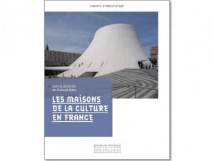 A lire: Les maisons de la Culture en France