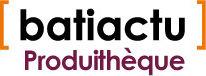 BatiActu Produith�que, produits construction et BTP