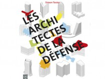 Voyage architectural au cœur de La Défense ...