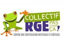 Eco-conditionnalité : le collectif RGE... ...