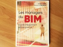Les managers du BIM, guide impertinent et ...