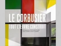 Le Corbusier, Tout l'œuvre construit : ...