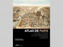 Atlas de Paris, évolution d'un paysage urbain