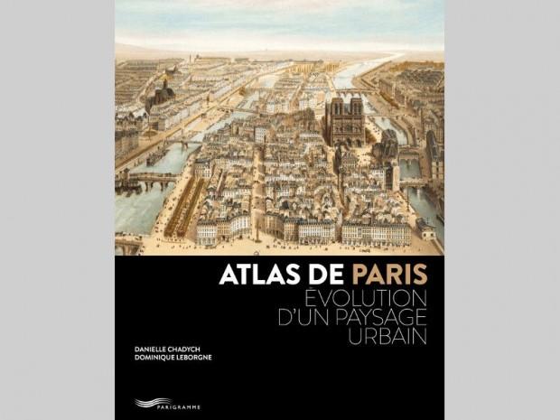 Atlas de Paris, évoution d'un paysage urbain